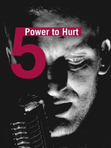 sujet_power_to_hurt_web